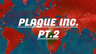 Trying to kill all humanity...again Plague Inc.