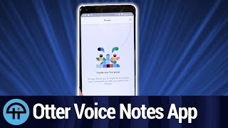 Otter Voice Notes for Android