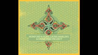Mumford & Sons, Laura Marling, & Dharohar Project - Mehendi Rachi (HD)