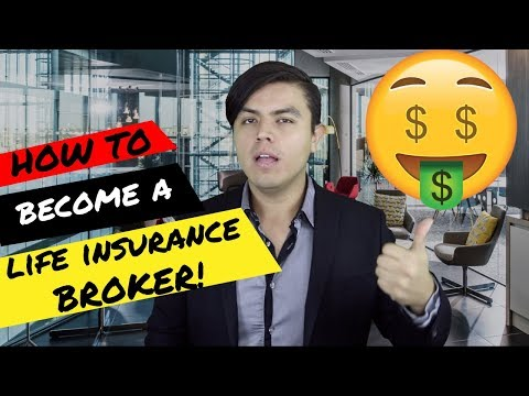 How to Become Life Insurance Broker - How to Become an Independent Life Insurance Agent