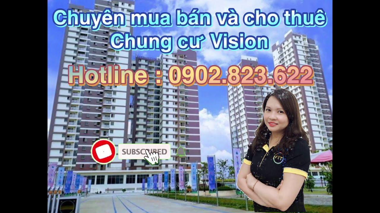Bán căn hộ 2PN chung cư Vision - 56m2 - Chỉ với 1,6 tỷ. LH ngay Ms Quyên 0902823622 video
