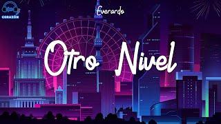 Everardo - Otro Nivel (Letra/Lyrics)