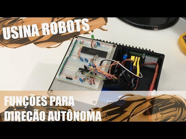 FUNÇÕES PARA DIREÇÃO AUTÔNOMA | Usina Robots US-2 #047