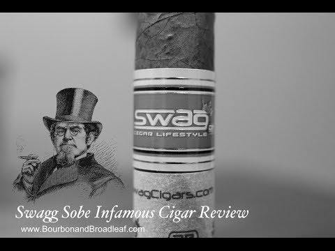 Swag Sobe Infamous Cigar Review