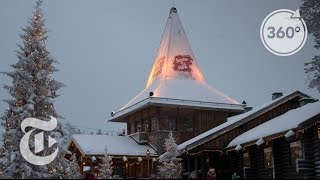Sit With Santa at the Arctic Circle | The Daily 360 | The New York Times