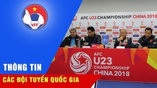 U23 Việt Nam và U23 Iraq đều muốn giải quyết trận tứ kết trong 90 phút