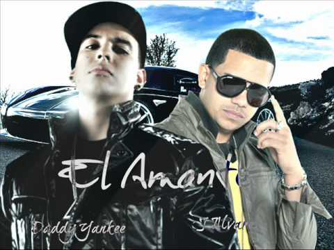 El Amante - Daddy Yankee Ft J Alvarez [Prestige] New 2012
