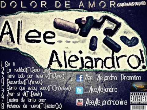 07.- Alee Alejandro - Lastima de tanto amor