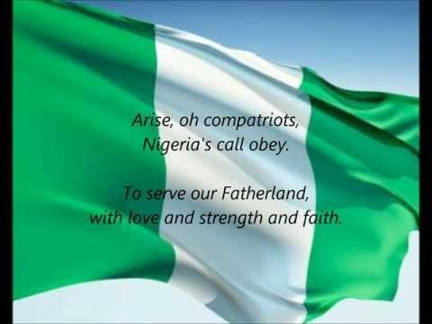 Nigerian National Anthem - ''Arise, Oh Compatriots'' (EN)