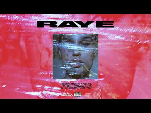 RAYE - Friends (Official Audio)