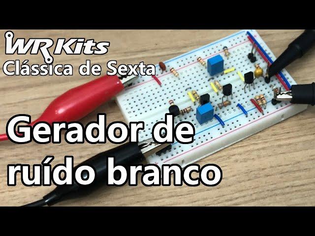 GERADOR DE RUÍDO BRANCO   Vídeo Aula #388