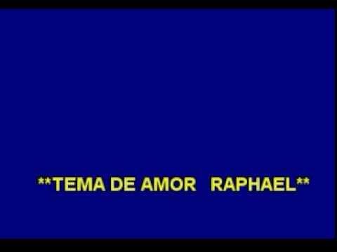 Karaoke (Con Voz) - Raphael - Tema de Amor
