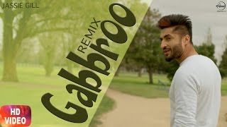 Gabbroo Remix – Jassi Gill