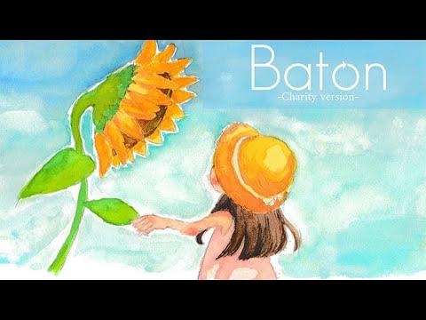 Baton -Charity version- MV