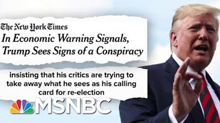 Trump Rattled: Staff, Fed Chair, Fox News Conspiring Against Me   The Beat With Ari Melber   MSNBC