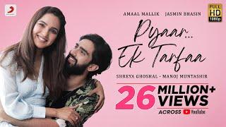 Pyaar Ek Tarfaa – Amaal Mallik, Shreya Ghoshal Hindi Video Download New Video HD