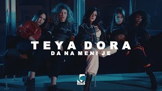 Teya Dora - Da na meni je