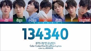 BTS (방탄소년단) - '134340' Lyrics [Color Coded Han|Rom|Eng]
