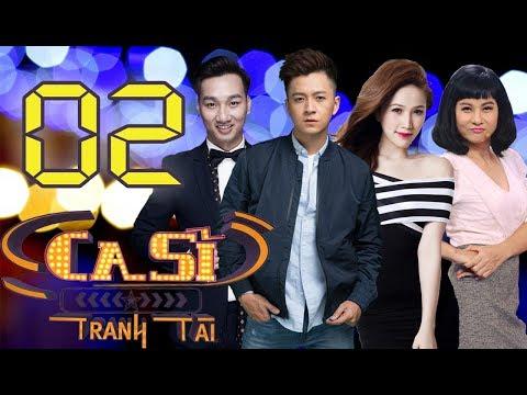 OFFICIAL   CA SĨ TRANH TÀI VTV3 Full - Tập 2   Bảo Thy,  Ngô Kiến Huy, Cát Phượng   16/03/2018