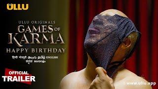 Happy Birthday (Games of Karma) ULLU Web Series Video HD