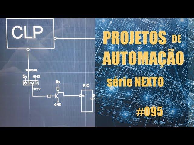 INTERFACE ENTRE PIC E CLP NEXTO | Projetos de Automação #095