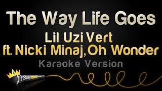 Lil Uzi Vert, Oh Wonder ft. Nicki Minaj - The Way Life Goes (Remix) (Karaoke Version)