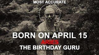 Born on April 15 | Birthday | #aboutyourbirthday | Sample