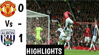Man Utd Vs Wba (0-1) All Goals ✓ Highlights ✓ HD 2018