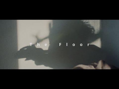 The Floor 「Shadow」Music Video (Short Ver.)