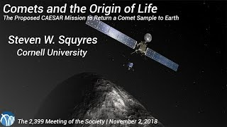 PSW 2399 Comets and the Origin of Life | Steven Squyres