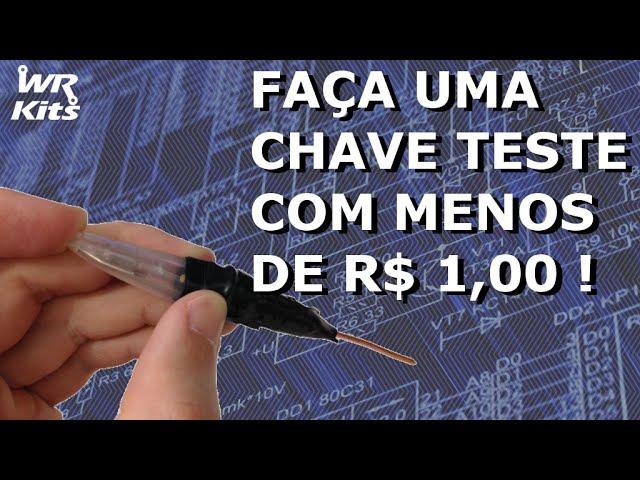 CHAVE TESTE PARA REDE ELÉTRICA COM MENOS DE R$: 1,00!