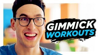 Gimmick Workouts Aren't Real Exercise | Hardly Working