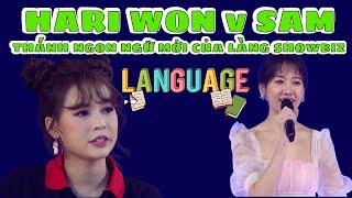 Các 'thánh ngôn ngữ' ơi. Vào dịch giúp AD xem Sam, Hari Won đang nói tiếng nước nào đấy?