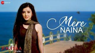 Video Mere Naina - Jogiyaa Rocks - Manjeera Ganguly - Altamash Faridi