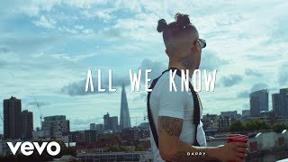 Dappy - All We Know (Official Video)