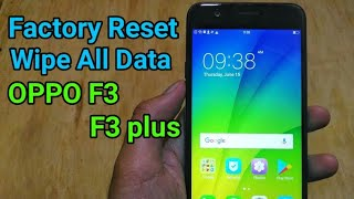 Oppo F3 plus Hard Reset Pattern forget Unlock CPH1609