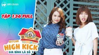 """Gia đình là số 1 sitcom   Tập 136 full: Đôi bạn Kim Chi, Diệu Hiền hợp tác trả đũa """"kẻ thù chung"""""""