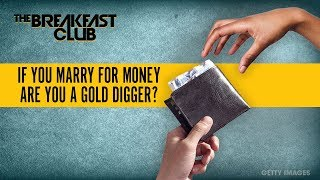 Are You A Gold Digger If You Marry For Money?