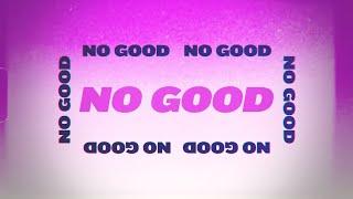 Ally Brooke - No Good (Lyric Video)