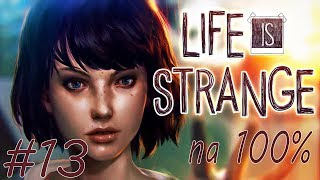 Let's Play [Na 100%] - #13 Life is Strange PL - Epizod 5: POLARYZACJA [1/3]