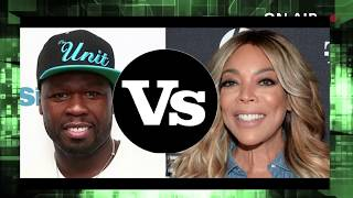 Wendy Williams Feud with 50 Cent-All Broken Down and More!!!