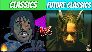 CLASSIC RAP SONGS vs FUTURE CLASSICS!