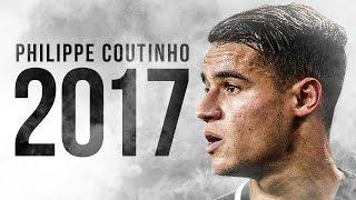 Philippe Coutinho - Skills & Goals - 2017