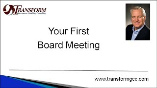 Your First Board Meeting