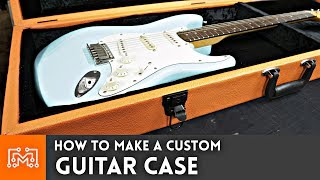 How to make a Guitar Case