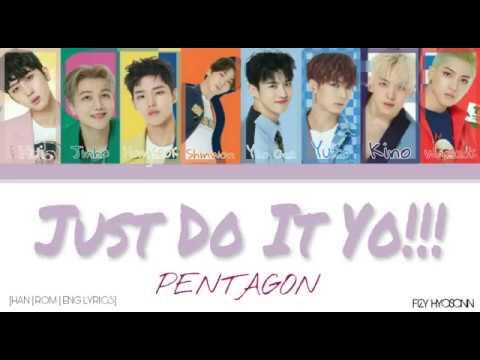 PENTAGON (펜타곤) - 저두요!! (Just do it yo!!) [Color Coded Han Rom Eng Lyrics] 가사