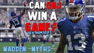 WOULD A FULL TEAM OF ODELL BECKHAM JR'S BE ABLE TO WIN A SINGLE GAME?? Madden Mythbusters