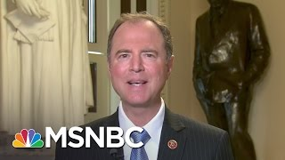 Adam Schiff: 'Full Speed Ahead' On House Russia Investigation | MTP Daily | MSNBC