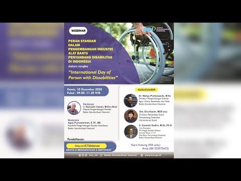 https://www.youtube.com/watch?v=b1E7lpBXxxU&t=2sPeran Standar dalam Pengembangan Industri Alat Bantu Penyandang Disabilitas di Indonesia