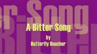A Bitter Song  Butterfly Boucher